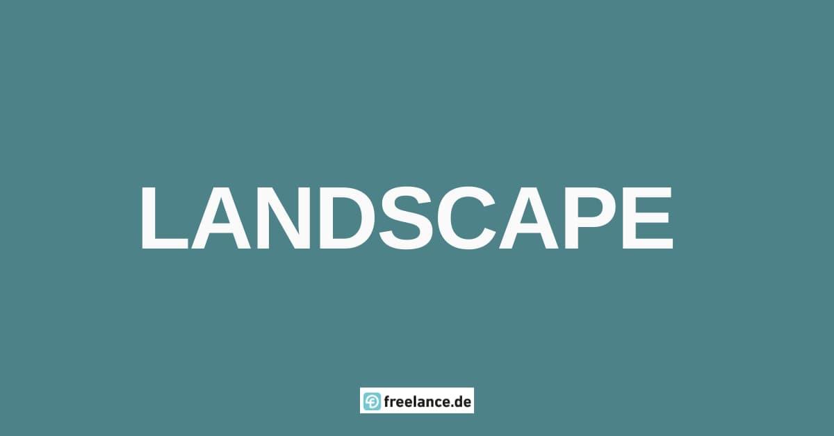 was ist landscape